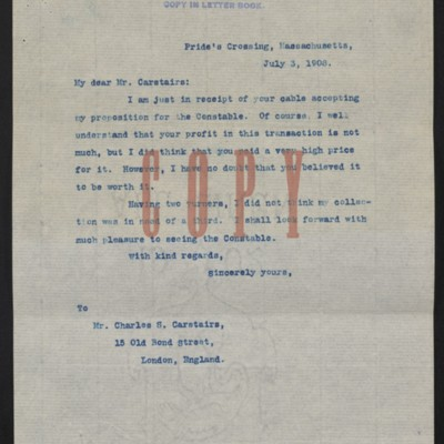 Copy of a letter from [Henry Clay Frick] to Charles S. Carstairs, 3 July 1908