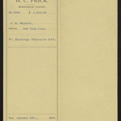 """Voucher from H.C. Frick to H.M. Walcott for """"School's Out,"""" 13 January 1905 [front]"""