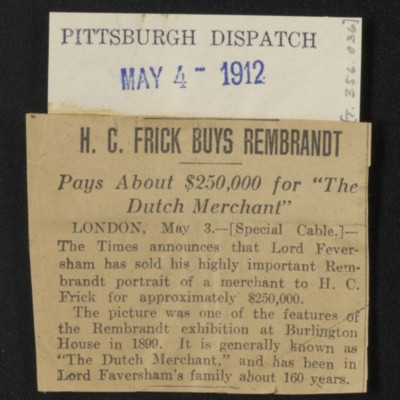 "Clipping from  ""Pittsburgh Dispatch:"" ""H.C. Frick Buys Rembrandt,"" 4 May 1912"