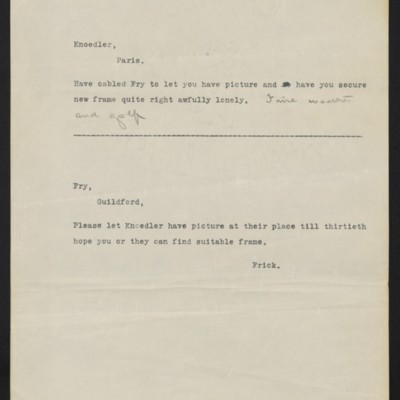 Copies of cables from [Henry Clay] Frick to [Roland F.] Knoedler and [Roger E.] Fry, circa 19 May 1910