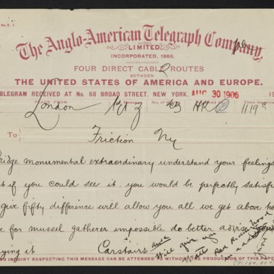 Cable from [Charles S.] Carstairs to [Henry Clay Frick], 30 August 1906 [front]