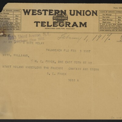 Cable from H.C. Frick to [Ruth] Williams, 1 February 1917