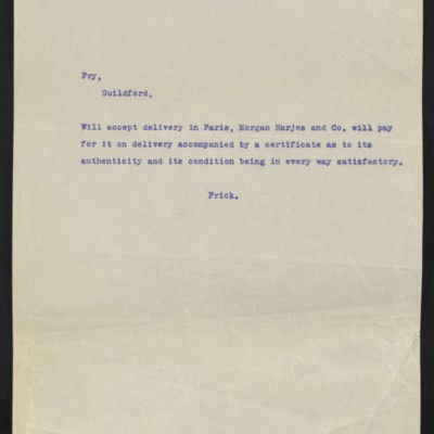 Copy of a cable from [Henry Clay] Frick to [Roger E.] Fry, circa 29 April 1910