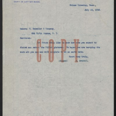 Letter from A. Braddel (secretary to Henry Clay Frick) to M. Knoedler & Co., 23 July 1915