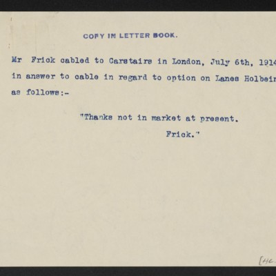Copy of cable from [H.C.] Frick to [C.S.] Carstairs, 6 July 1914