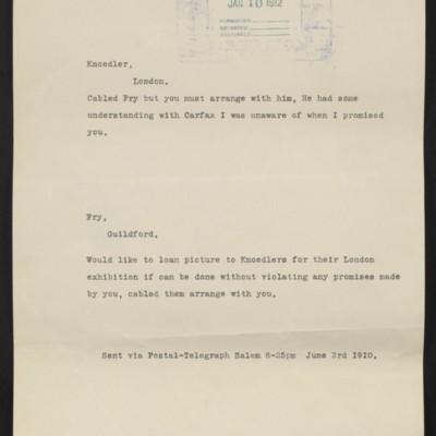 Copies of cables from [Henry Clay Frick] to [Roland F.] Knoedler and [Roger E.] Fry, 3 June 1910
