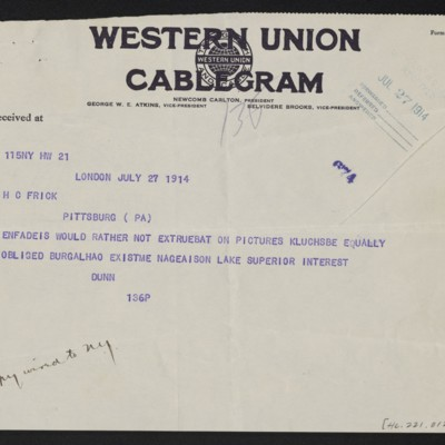 Cable from [James H.] Dunn to H.C. Frick, 27 July 1914