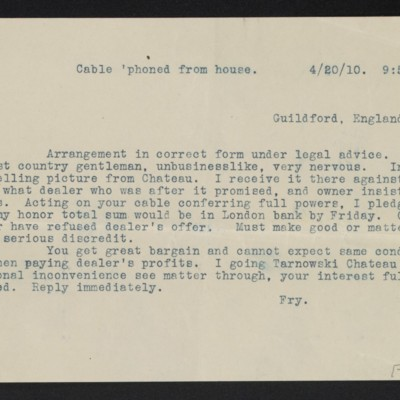 Copy of a cable from [Roger E.] Fry to Henry Clay Frick, 20 April 1910