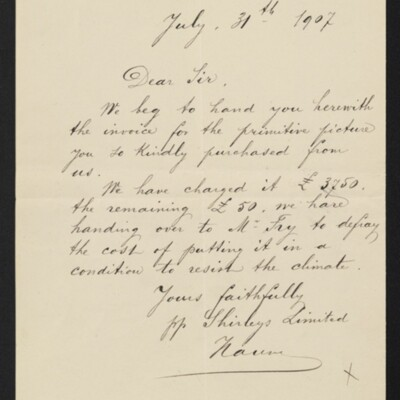 Letter from Shirleys (Limited) to [H.C.] Frick, 31 July 1907