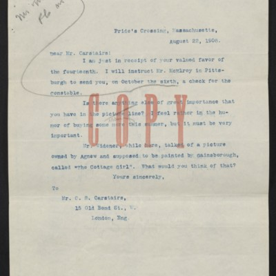 Copy of a letter from [Henry Clay Frick] to Charles S. Carstairs, 22 August 1908