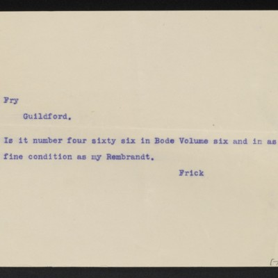 Copy of a cable from [Henry Clay] Frick to [Roger E.] Fry, circa 15 April 1910